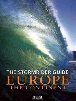 Stormrider Guide Europe - The Continent